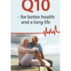 Q10 For Better Health & A Long Life by Pernille Lund from Dulwich Health
